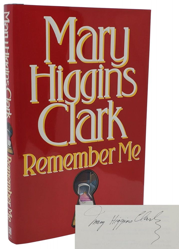 REMEMBER ME. Mary Higgins Clark