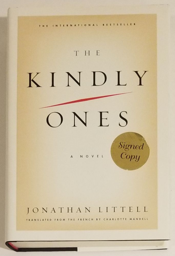 THE KINDLY ONES. Jonathan Littell