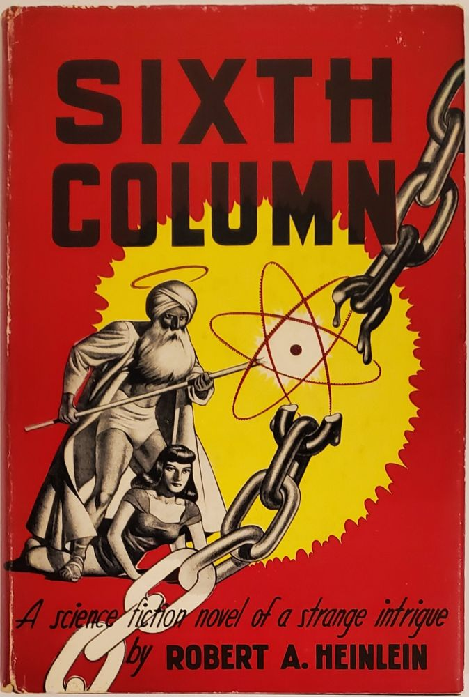 SIXTH COLUMN. Robert A. Heinlein