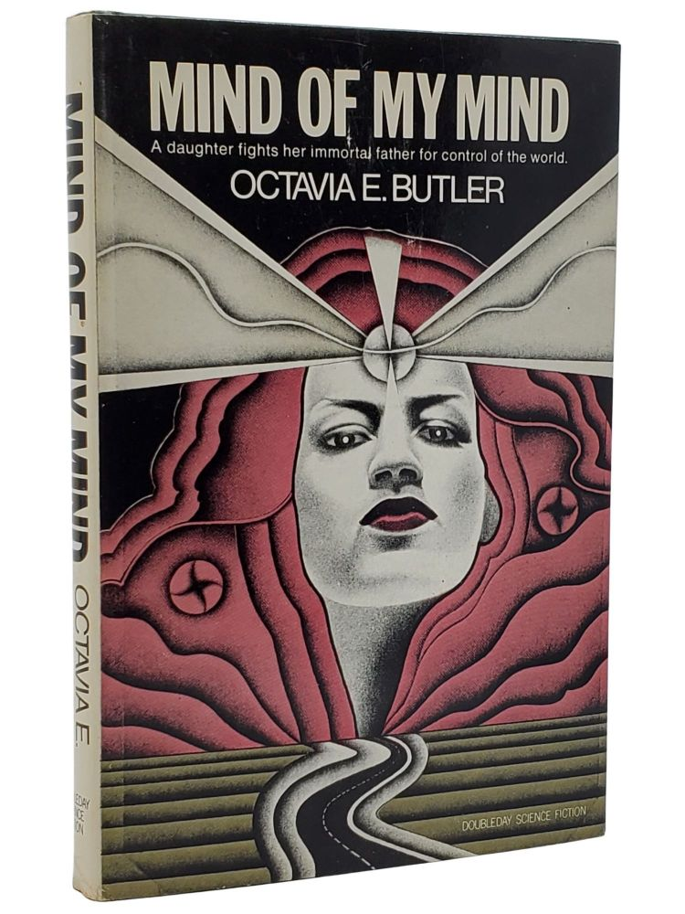 MIND OF MY MIND. Octavia E. Butler