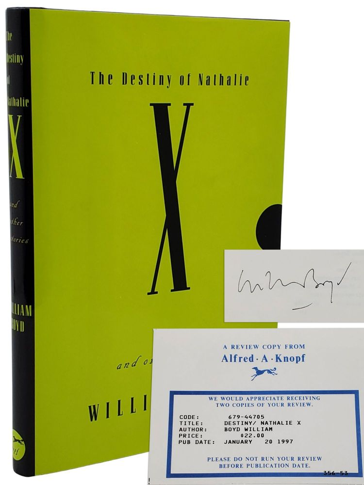 THE DESTINY OF NATHALIE X AND OTHER STORIES. William Boyd
