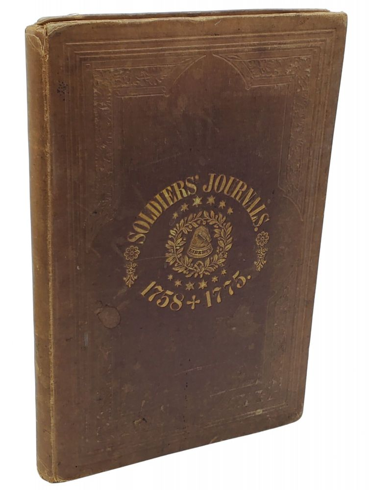 THE MILITARY JOURNALS OF TWO PRIVATE SOLDIERS 1758-1775. Lemuel Lyon, Samuel Haws, Tomlinson,...