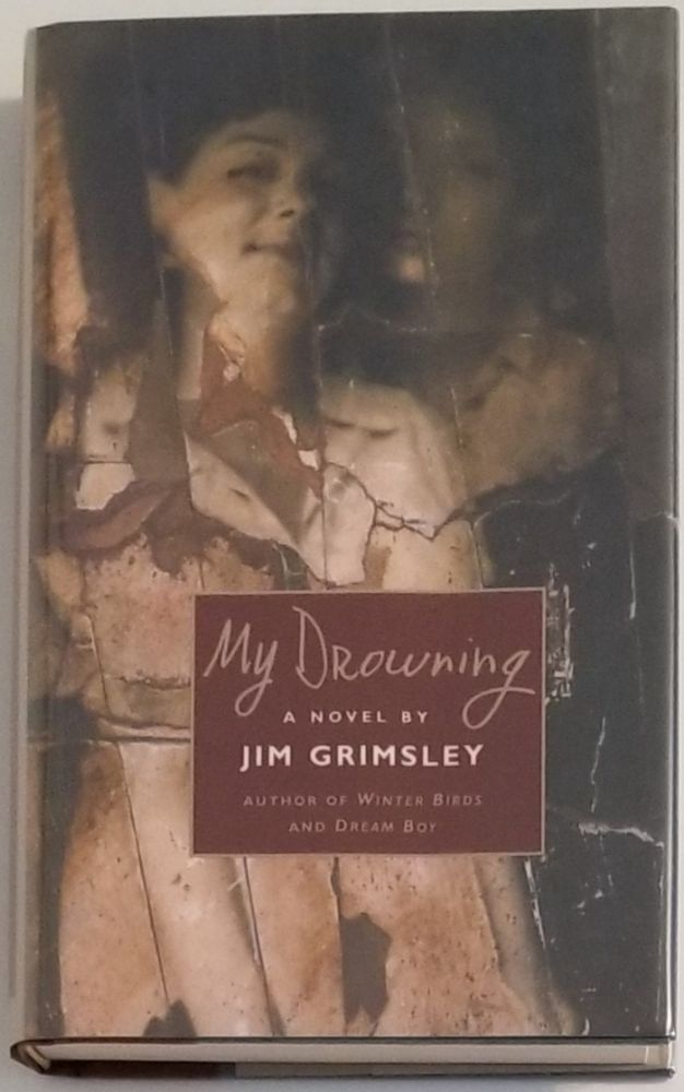 MY DROWNING. Jim Grimsley