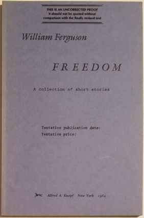 FREEDOM. William Ferguson