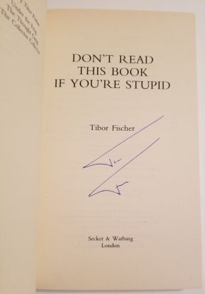 DON'T READ THIS BOOK IF YOU'RE STUPID.