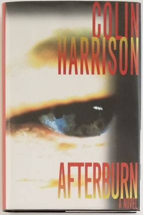 AFTERBURN. Colin Harrison