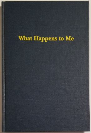 WHAT HAPPENS TO ME. Chuck Wachtel