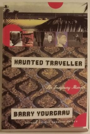 HAUNTED TRAVELLER. Barry Yourgrau