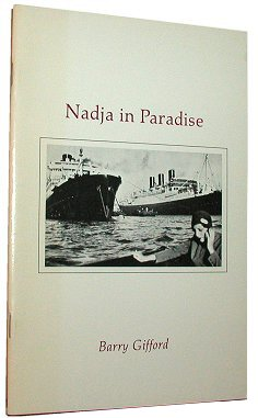 NADJA IN PARADISE. Barry Gifford