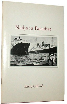 NADJA IN PARADISE. Barry Gifford.