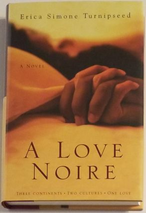 A LOVE NOIRE. Erica Simone Turnipseed