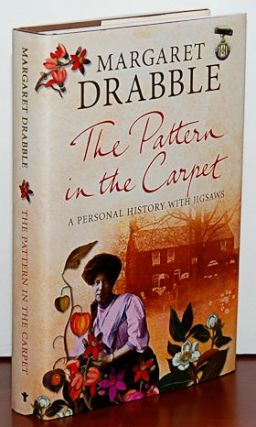 THE PATTERN IN THE CARPET. A Personal History with Jigsaws. Margaret Drabble