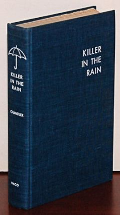 KILLER IN THE RAIN. Introduction by Philip Durham.