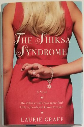 THE SHIKSA SYNDROME. Laurie Graff