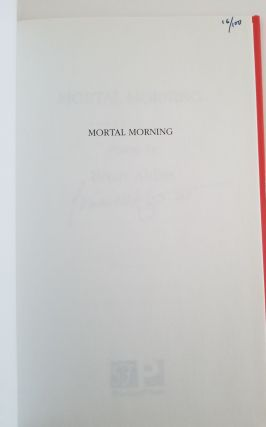 MORTAL MORNING.