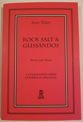 ROCK SALT & GLISSANDOS. Steve Fisher
