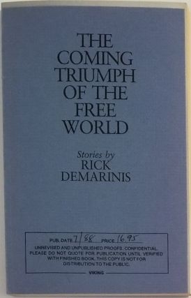 THE COMING TRIUMPH OF THE FREE WORLD. Rick Demarinis