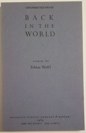 BACK IN THE WORLD. Tobias Wolff