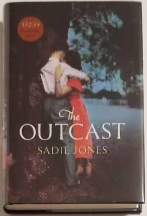 THE OUTCAST. Sadie Jones