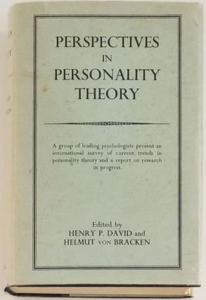 PERSPECTIVES IN PERSONALITY THEORY. Henry P. David, Helmut von Bracken