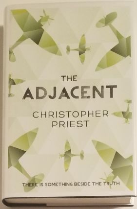 THE ADJACENT. Christopher Priest