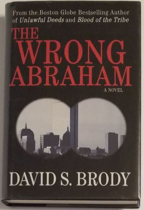 THE WRONG ABRAHAM. David S. Brody