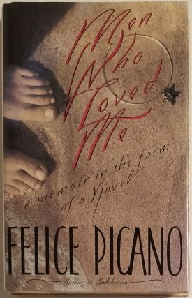 MEN WHO LOVED ME. A Memoir in the Form of a Novel. Felice Picano