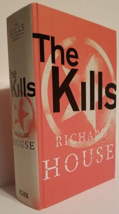 THE KILLS. Books 1-4. Richard House