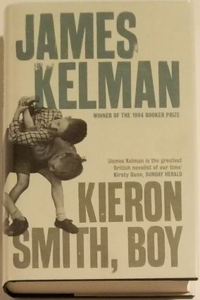 KIERON SMITH, BOY. James Kelman