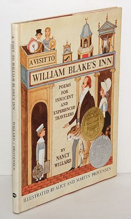 A VISIT TO WILLIAM BLAKE'S INN: Poems for Innocent and Experienced Travelers. Illustrated by...