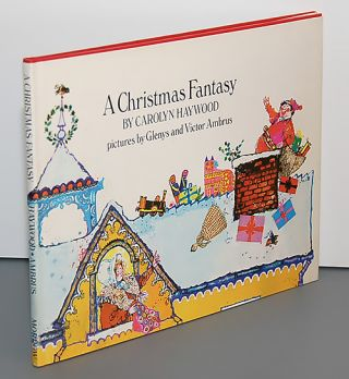A CHRISTMAS FANTASY. Pictures by Glenys and Victor Ambrus. Carolyn Haywood.