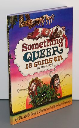 SOMETHING QUEER IS GOING ON (A Mystery). Illustrated by Mordicai Gerstein.