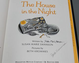 THE HOUSE IN THE NIGHT. Pictures by Beth Krommes. [SIGNED BY BOTH]
