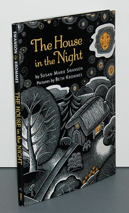 THE HOUSE IN THE NIGHT. Pictures by Beth Krommes.