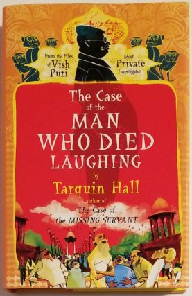 THE CASE OF THE MAN WHO DIED LAUGHING. Tarquin Hall