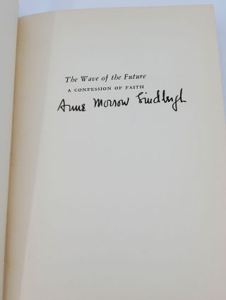 THE WAVE OF THE FUTURE. A Confession of Faith. [SIGNED BY BOTH].