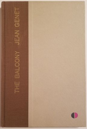THE BALCONY [ONE OF 26 LETTERED SIGNED]. Jean Genet
