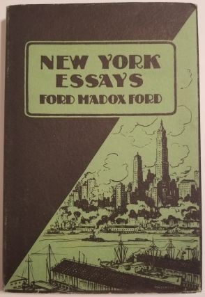 NEW YORK ESSAYS. Ford Madox Ford.