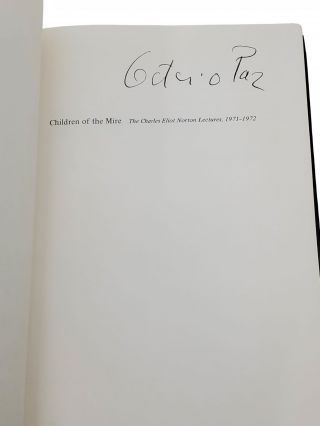 CHILDREN OF THE MIRE [SIGNED]. Modern Poetry from Romanticism to the Avant-Garde. The Charles Eliot Norton Lectures, 1971-1972.