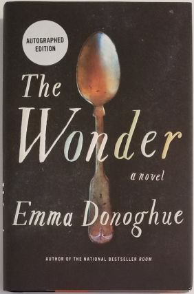 THE WONDER. Emma Donoghue