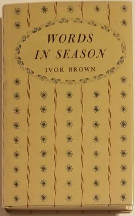 WORDS IN SEASON. Ivor Brown