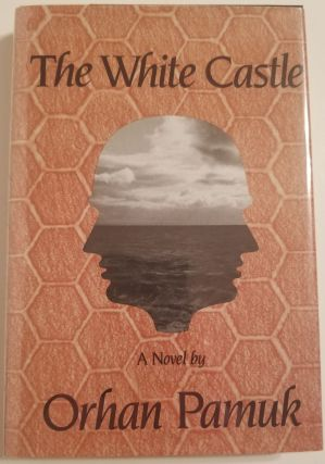 THE WHITE CASTLE. Orhan Pamuk