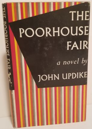 THE POORHOUSE FAIR. John Updike