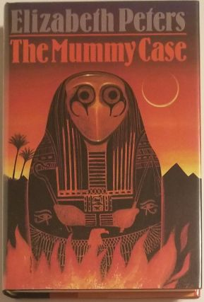 THE MUMMY CASE. Elizabeth Peters