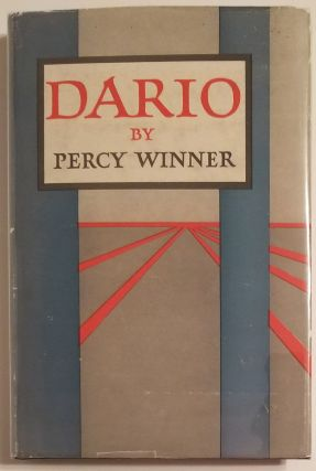 DARIO 1925-1945. A Fictitious Reminiscence. Percy Winner