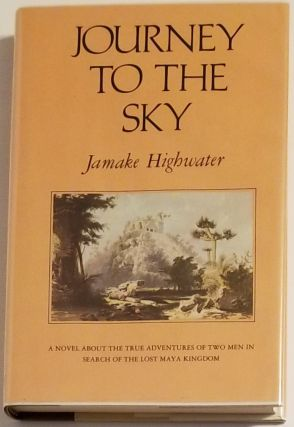 JOURNEY TO THE SKY. Jamake Highwater
