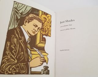 JUST SHADES. Poems. Illustrated by John Alcorn.