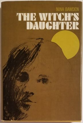 THE WITCH'S DAUGHTER. Nina Bawden