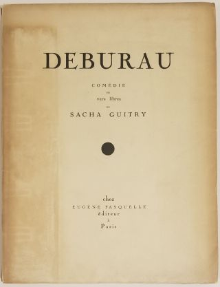 DEBURAU (INSCRIBED ASSOCIATION COPY of the 1918 French Trade Edition, and a copy the 1921 English Translation Edition)