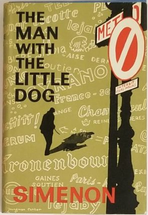 MAN WITH THE LITTLE DOG. George Simenon.